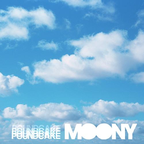 Moony - Poundcake Remix