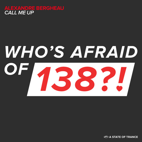 Alexandre Bergheau - Call Me Up [A State Of Trance 639] [OUT NOW!]
