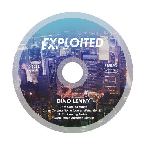 Dino Lenny - I'm Coming Home (Preview) | Exploited