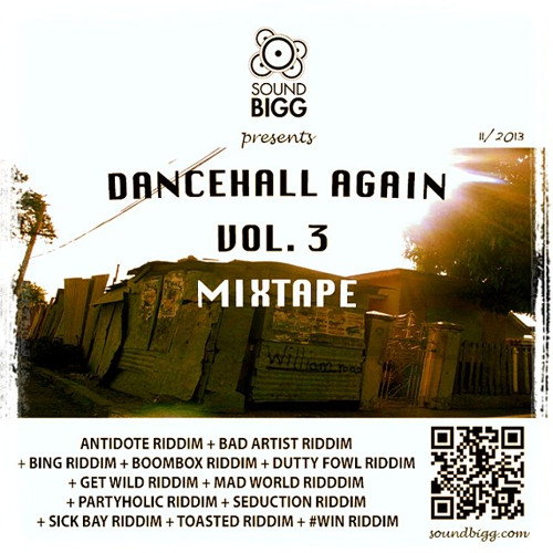 DANCEHALL AGAIN VOL. 3 MIXTAPE (#NSFW EDITION) (NOVEMBER 2013)