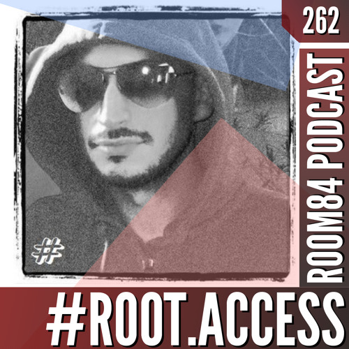 R84 PODCAST262:  #ROOT.ACCESS