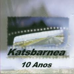 Katsbarnea-Pra Onde Você Vai Brother