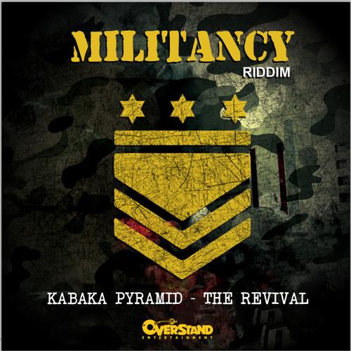 Kabaka Pyramid- The Revival (Militancy Riddim)Overstand Entertainment