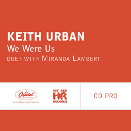 [COVER] Keith Urban Feat Miranda Lambert - We Were Us