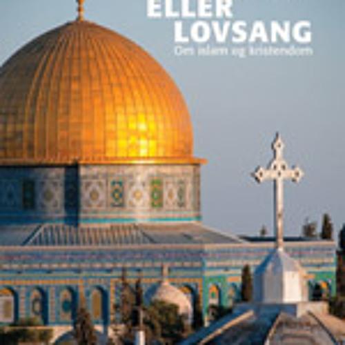Islam og kristendom foredragsrække ved Kurt Christensen