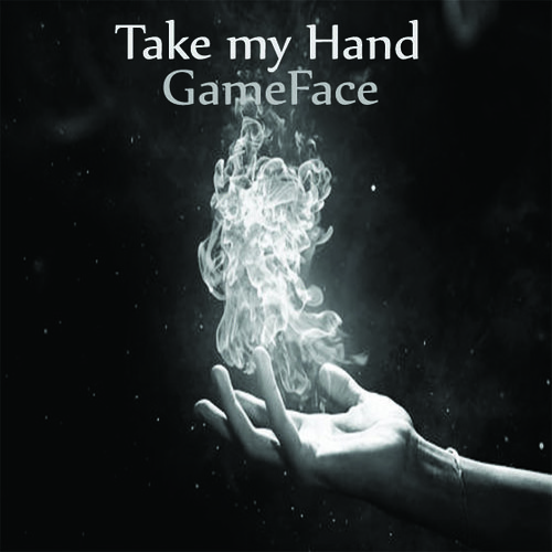 Take My Hand by GameFace