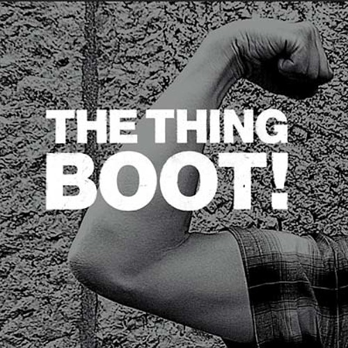the thing - boot (excerpts)