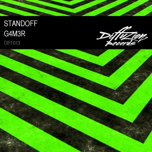 Standoff - G4M3R (Diffuzion Records 013)