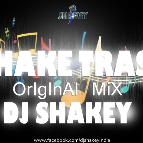 ShakeTrass(Original Mix) - Dj Shakey [OUT NOW]  Free Download Link on Description