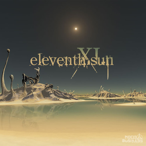 Eleventh Sun - Some Kind Of A Psycho