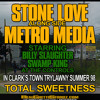 STONE LOVE LS METRO MEDIA IN CLARKS TOWN.AUGUST 98
