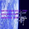 Sound Daze Feat. PPK - Resurrection (Original Mix)