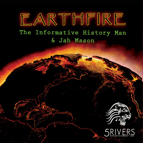 Baixar EARTHFIRE - The Informative History Man & Jah Mason