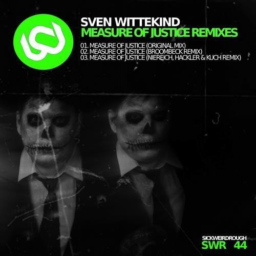 [SWR44] Sven Wittekind - Measure Of Justice (Niereich Vs. Hackler & Kuch Remix)