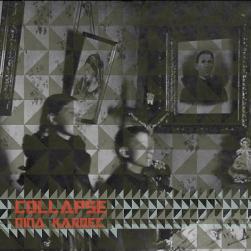 "TEASER ""COLLAPSE"" LP. NINA KARDEC. 2014"