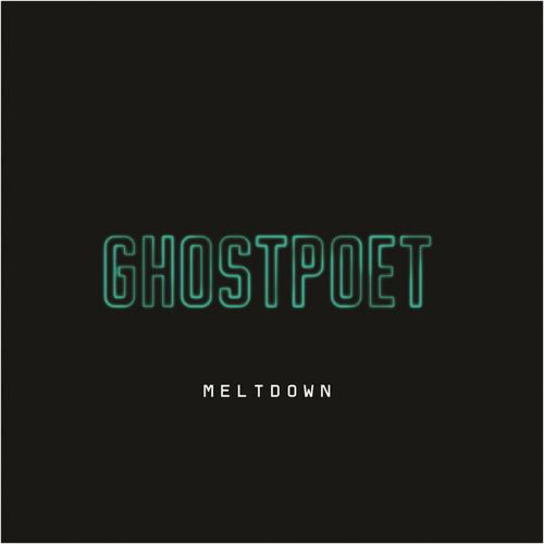 Ghostpoet - Meltdown (Miko Remix)