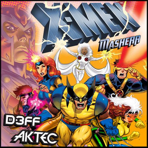 X-Men (D3FF & AKTEC Masherr)
