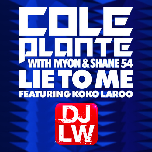 Lie To Me (DJLW Remix Extended)
