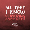 OCD: Moosh & Twist - All That I Know (feat. Hoodie Allen)