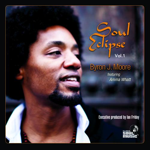 "Global Soul Music 012 - ""Soul Eclipse Vol.1"" - Byron Moore"
