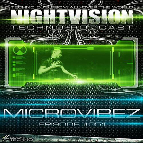 Microvibez [NL] - NightVision Techno PODCAST 51 pt4