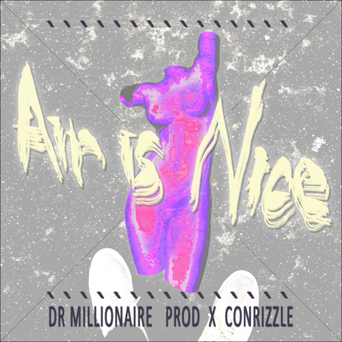 Air is Nice (Prod x Conrizzle)