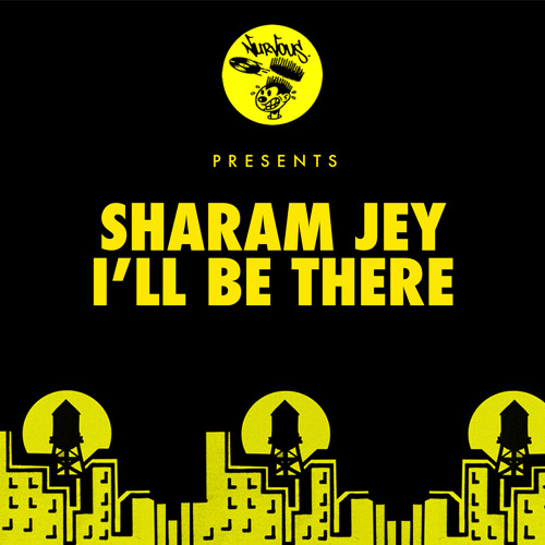 Sharam Jey - I'll Be There (Preview) - Nurvous //OUT NOW!