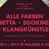 @ Kallias Labelnight 09.11.2013 with Alle Farben, Klangkünstler, Bebetta, Willhelm Told, Niju, ...