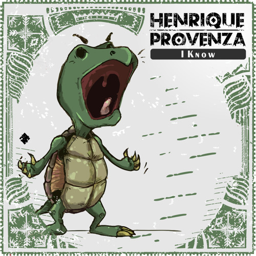 Henrique Provenza - I Know (Original Mix)
