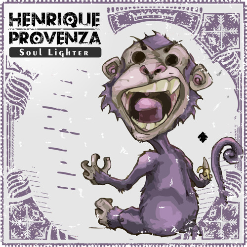 Henrique Provenza - Soul Lighter (Original Mix)