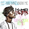 TI - You Dont Know Me (K - Mo Turbo Crunk Remix) Free D/L