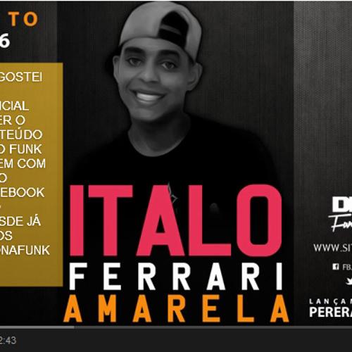 Mc Italo - Ferrari Amarela (DJ's Perera & R7)