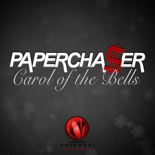 Papercha$er - Carol Of The Bells (Original Mix) [Teaser] - Out Now @ Beatport & iTunes