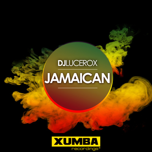 Dj Lucerox - Jamaican (Original Mix)