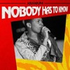 Kranium - Nobody Has to Know (DIRTY)