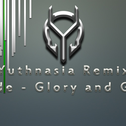Lorde - Glory And Gore -Yuthnasia Remix