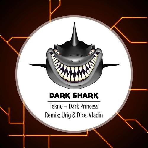 TKNO - Dark Princess (Vladin Remix) [PROMO CUT] (Dark Shark Records)