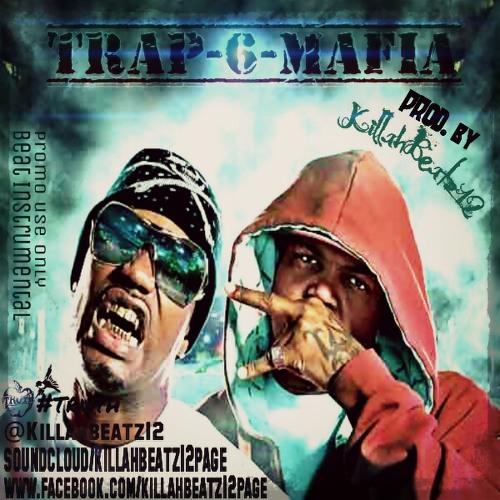 Trap-6-Mafia | @Killahbeatz12