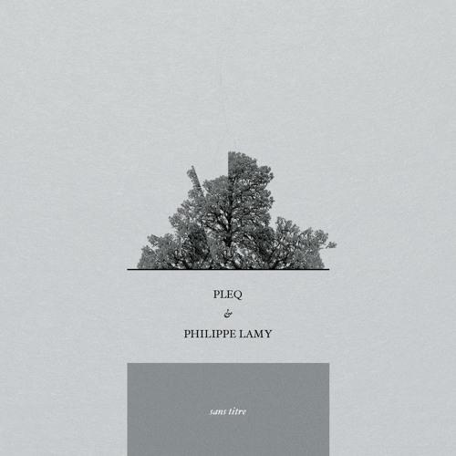 Pleq + Philippe Lamy - Sans Titre Trois (Ben Lukas Boysen Remix)