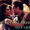 Dhat Teri Ki - Gori Tere Pyaar Mein[Remix]-Dj Farhan