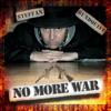 NO MORE WAR-STEFFAN RUNDQUIST (With speech)