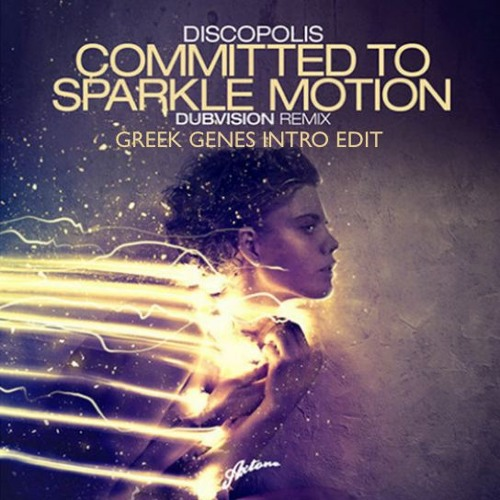 Committed To Sparkle Motion (Greek Genes Intro Edit)