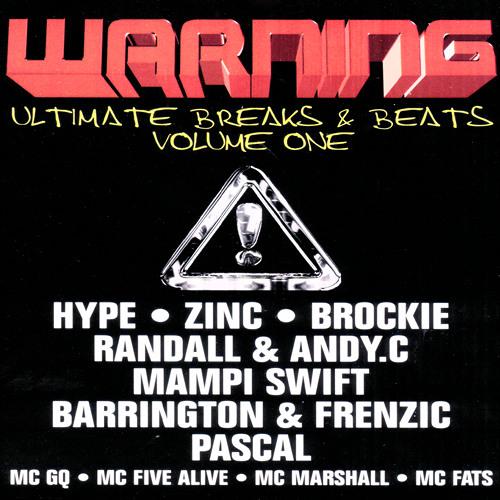 DJ Hype Feat. MC Five Alive - Warning Ultimate Breaks & Beats Volume 01