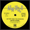 BRYAN ADAMS - LET ME TAKE YOU DANCING (WITH EXTRA VERSE) (2013 WILD LIFE! REMIX)