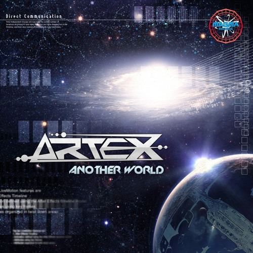 ARTEX -   ANOTHER WORLD  *EP  Taste* | Out@MAgma Records |