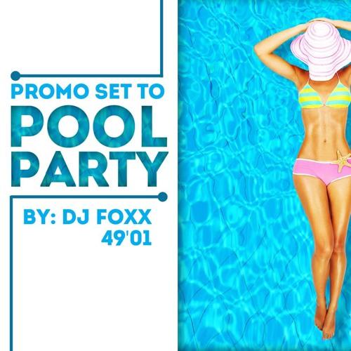 SET Promo To Pool Party - by DJ FOXX (Café com Vodka Produções)