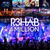 R3hab - 1 Million [Free Download]