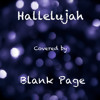 Hallelujah - a cover by Blank Page