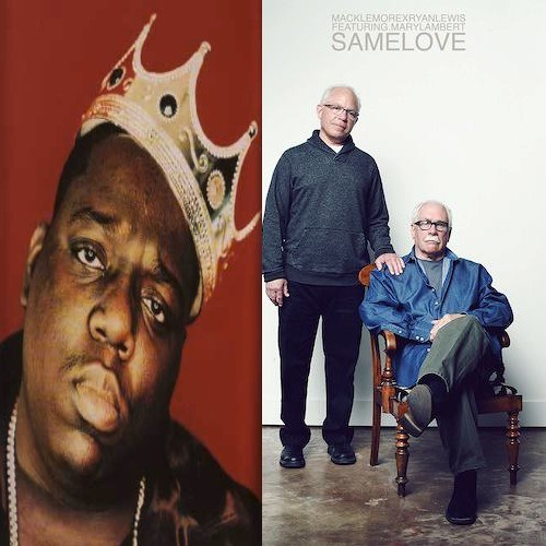 Same Love ( Macklemore & Ryan Lewis x The Notorious B.I.G x OneRepublic)