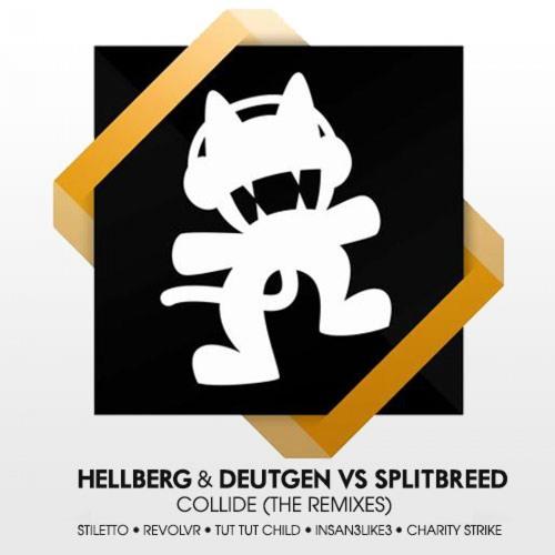 Collide vs. Splitbreed by Hellberg & Deutgen (Stiletto Remix)